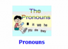 Pronouns | Recurso educativo 48794