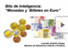 Bits Inteligencia: Monedas y Billetes en Euro | Recurso educativo 78179