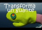 Manualidades - Transforma un guante en animales - Recursos Educativos | Recurso educativo 115628