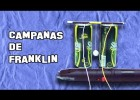 ? Cómo Hacer las Campanas de Franklin | How to Make the bells Franklin | Recurso educativo 748363