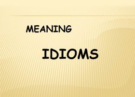 IDIOMS MEANING 1SM | Recurso educativo 765988